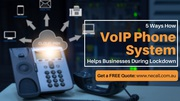How VoIP Telephone Systems Help Businesses During COVID-19?