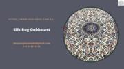 Silk Rug Goldcoast